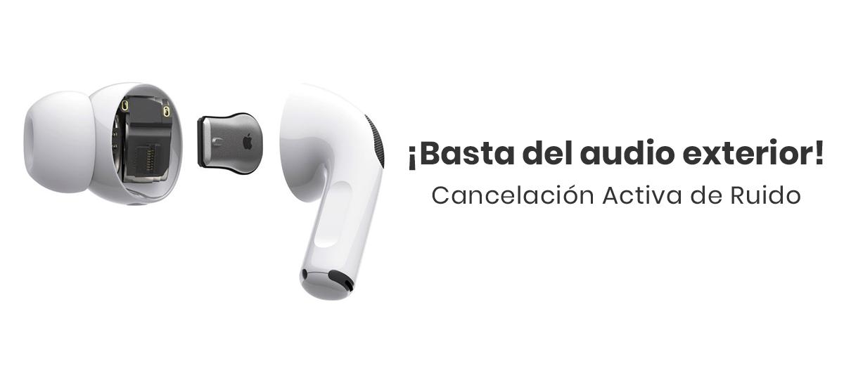 Apple AirPods Pro, cancelación activa de ruido.